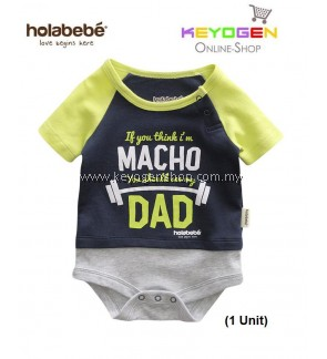 Holabebe Baby Romper If You Think I'm Macho R589